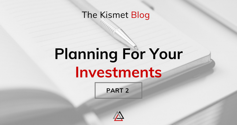 Planning For Your Investments | Part 2