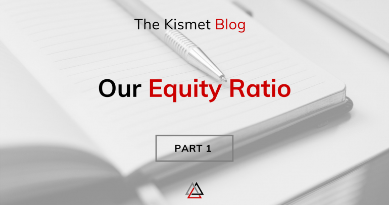 Our Equity Ratio | Part 1